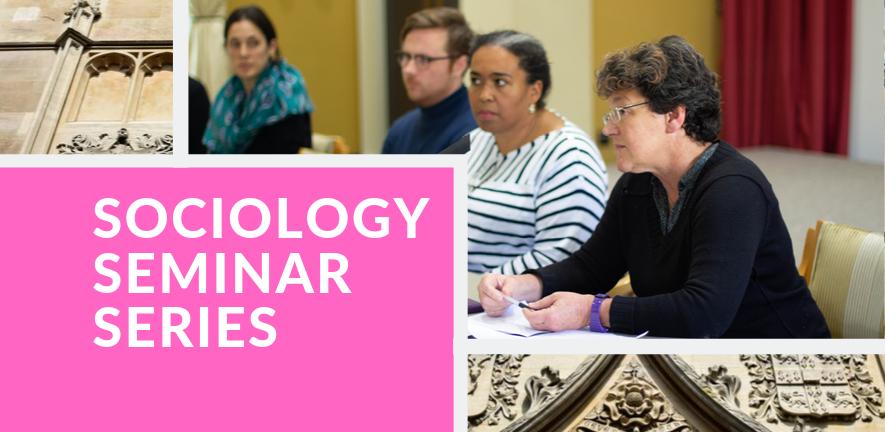 Sociology Seminar Series Termcard 2019-20