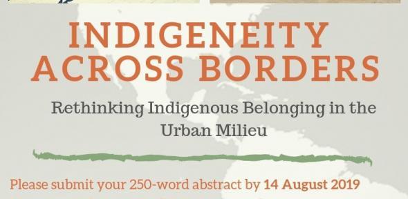 Indigeneity across Borders: Rethinking Indigenous Belonging in the Urban Milieu